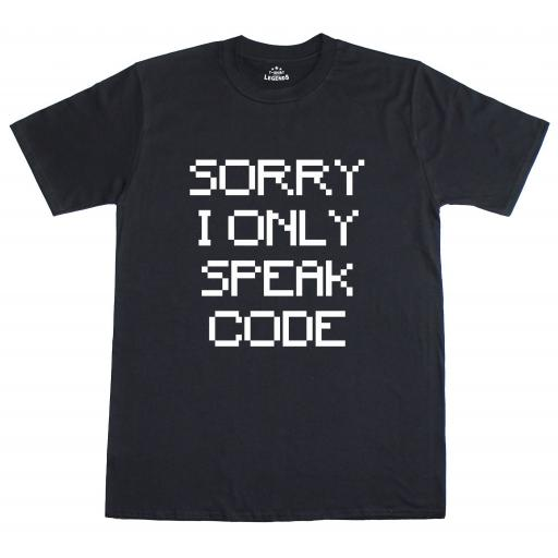Sorry I Only Speak Code