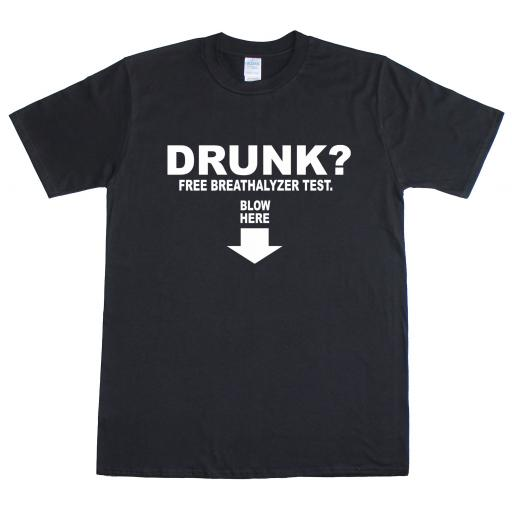 Drunk? Blow Here Rude T Shirt